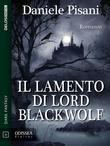 Il lamento di Lord Blackwolf