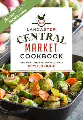 Lancaster Central Market Cookbook