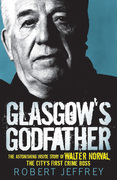 Glasgow's Godfather
