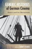 Generic Histories of German Cinema