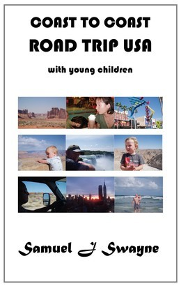 Coast to Coast Road Trip USA with Young Children