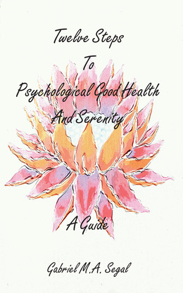 Twelve Steps to Psychological Good Health and Serenity