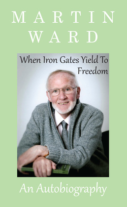 When Iron Gates Yield To Freedom