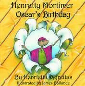 Henratty Mortimer - Oscar's Birthday