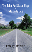 The John Reddisson Saga - My Early Life