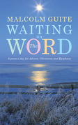 Waiting on the Word: A poem a day for Advent, Christmas and Epiphany