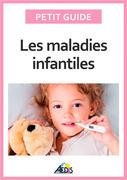Les maladies infantiles