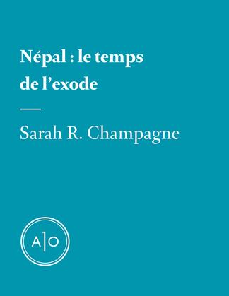 Népal: le temps de l'exode
