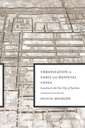 Urbanization in Early and Medieval China: Gazetteers for the City of Suzhou