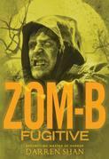 Zom-B Fugitive