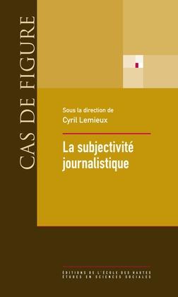 La subjectivité journalistique