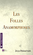 Les folles anamorphoses