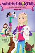 Roxbury Park Dog Club #1: Mission Impawsible