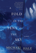 A Fold in the Tent of the Sky