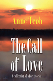 The Call of Love: A collection of short stories