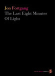 The Last Eight Minutes Of Light