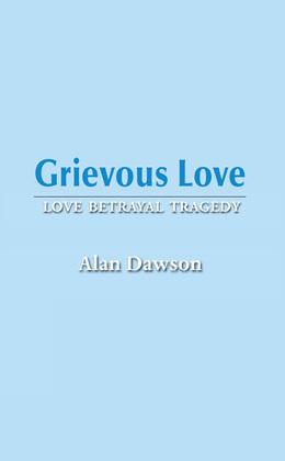 Grievous Love