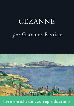 Cézanne, le peintre solitaire