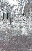 Higher Fees
