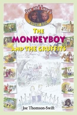 The Monkey Boy and the Gruffits