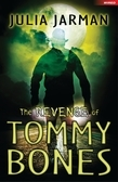 The Revenge of Tommy Bones