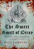 The Sweet Smell of Decay