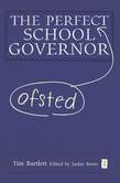 The Perfect (Ofsted) School Governor