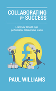 Collaborating for Success: Learn How to Build High Performance Collaborative Teams