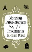 Monsieur Pamplemousse Investigates