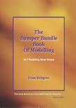 The Bumper Bundle Book of Modelling