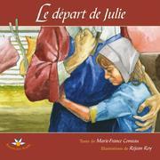 Le départ de Julie