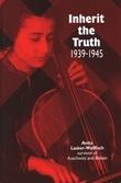 Inherit the Truth 1939-1945