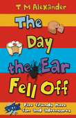 The Day the Ear Fell Off