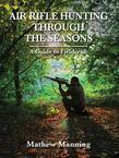 Air Rifle Hunting Through the Seasons