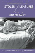 Stolen Pleasures: Selected Stories of Gina Berriault