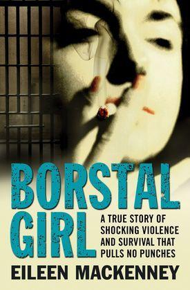 Borstal Girl