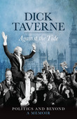 Dick Taverne: Against the Tide