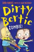Dirty Bertie: Zombie!