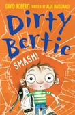 Dirty Bertie: Smash!