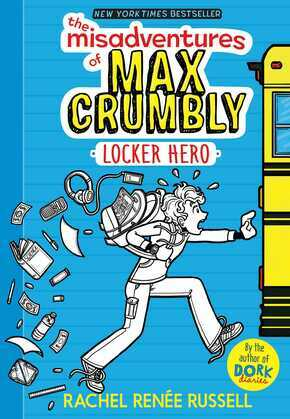 The Misadventures of Max Crumbly 1