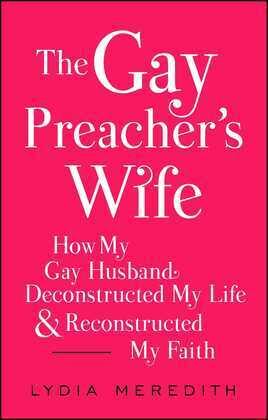 The Gay Preacher's Wife
