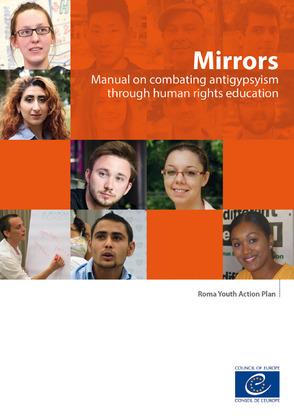 Mirrors - Manual on combating antigypsyism through human rights education