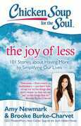 Chicken Soup for the Soul: The Joy of Less