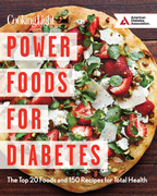 Power Foods for Diabetes Cookbook: The Top 20 Foods and 150 Recipes for Total Health