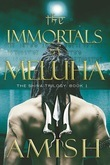 The Immortals of Meluha: The Shiva Trilogy: Book 1