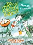 Frightfully Friendly Ghosties: Ghostly Holler-Day