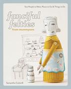 Fanciful Felties from MummySam