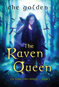 The Raven Queen: The Feral Child Trilogy