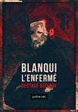Blanqui –L'Enfermé, tome 1