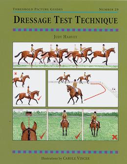 DRESSAGE TEST TECHNIQUES